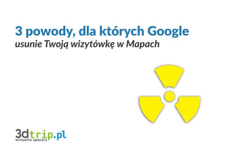 Przyczyny usunięcia wizytówki Google