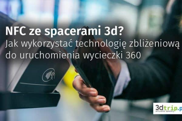 Spacer 360 uruchamiany przez telefon z NFC